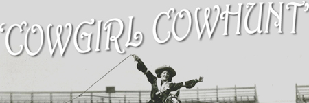 Cowgirl Cowhunt: Session 1