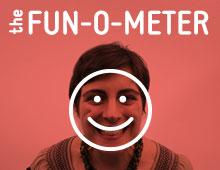 The FUN-O-METER