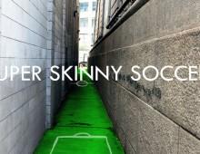 Super Skinny Soccer