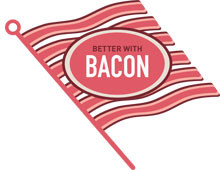 Better with Bacon 2