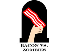 Bacon Vs. Zombies