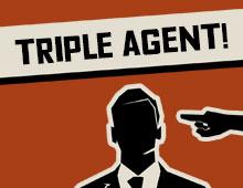 Triple Agent!