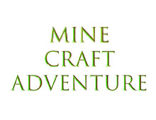 Mine Craft Adventure