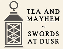 Tea and Mayhem: Swords at Dusk